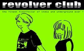 REVOLVER CLUB PARTY - next date