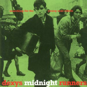dexys-midnight-runners-searching-for-the-young-soul-rebel