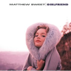 matthew-sweet-girlfriend