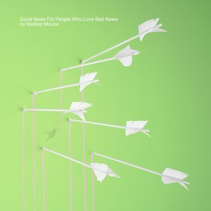 modest-mouse-good-news-for-people-who-love-bad-news